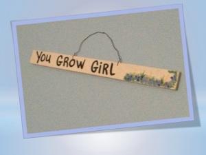 Grow Girl!